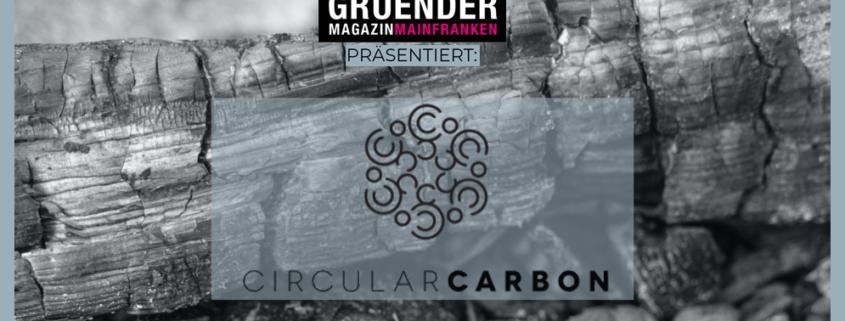 Gründermagazin präsentiert: Circular Carbon