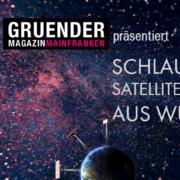 Weltall Gründermagazin präsentier Satellitensysteme aus Würzburg