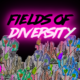 fields of diversity